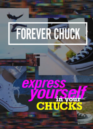 FOREVER CHUCK – EXPRESS YOURSELF IN YOUR CHUCKS